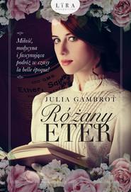okładka Różany eter, Ebook   Gambrot Julia
