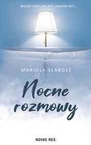 okładka Nocne rozmowy, Ebook   Mariola Słabosz