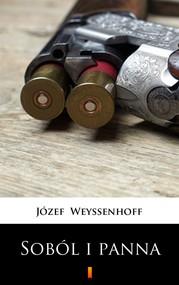 okładka Soból i panna, Ebook   Józef Weyssenhoff