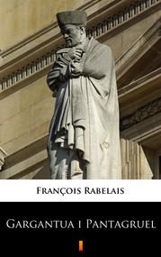 okładka Gargantua i Pantagruel, Ebook   François Rabelais