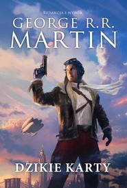 okładka Dzikie karty tom 1 DODRUK, Ebook | George R.R. Martin