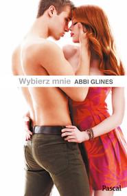 okładka Wybierz mnie, Ebook | Abbi Glines