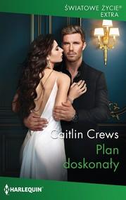 okładka Plan doskonały, Ebook | Caitlin Crews