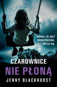 okładka Czarownice nie płoną, Ebook | Jenny Blackhurst