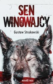 okładka Sen winowajcy, Ebook   Gustaw Strukowski