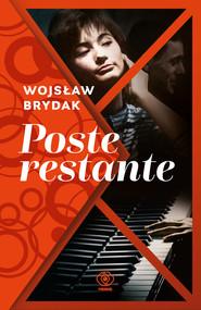 okładka Poste restante, Ebook | Wojsław Brydak