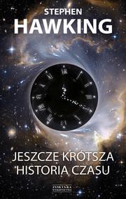 okładka Jeszcze krótsza historia czasu, Ebook | Stephen Hawking, Leonard Mlodinow