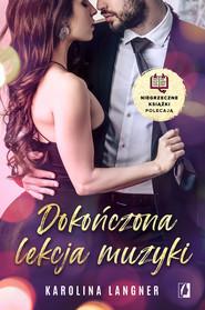 okładka Dokończona lekcja muzyki, Ebook | Karolina Langner