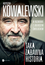 okładka Taka zabawna historia, Ebook | Krzysztof  Kowalewski, Juliusz  Ćwieluch