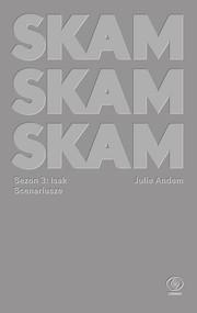 okładka SKAM Sezon 3: Isak, Ebook | Julie Andem