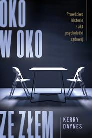 okładka Oko w oko ze złem, Ebook | Kerry  Daynes