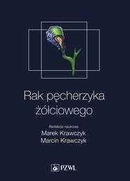 okładka Rak pęcherzyka żółciowego, Ebook | Marek  Krawczyk, Marcin  Krawczyk