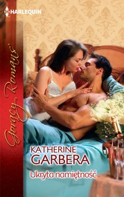 okładka Ukryta namiętność, Ebook | Katherine Garbera