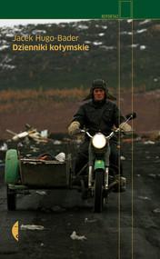 okładka Dzienniki kołymskie, Ebook | Jacek Hugo-Bader
