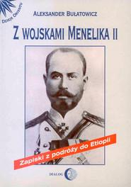 okładka Z wojskami Menelika II, Ebook | Aleksander Bułatowicz