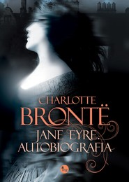 okładka Jane Eyre. Autobiografia, Ebook | Charlotte Bronte