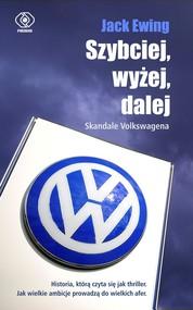 okładka Szybciej, wyżej, dalej. Skandale Volkswagena, Ebook   Jack Ewing