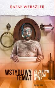 okładka Wstydliwy temat ze złotym dachem w tle, Ebook | Rafał Werszler