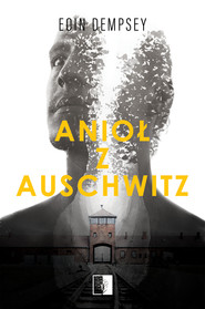 okładka Anioł z Auschwitz, Ebook   Dempsey Eoin