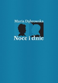 okładka Noce i dnie Tom 1-4, Ebook | Maria Dąbrowska