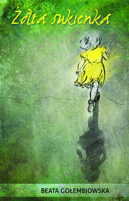 okładka Żółta sukienka, Ebook   Beata Gołembiowska