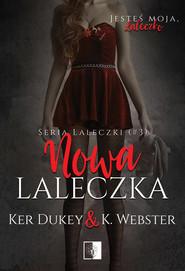 okładka Nowa laleczka. , Ebook   Dukey & K. Webster Ker