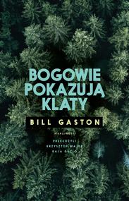 okładka Bogowie pokazują klaty, Ebook | Gaston Bill