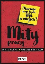 okładka Mity pracy, Ebook | Adrian  Furnham, Ian  Macrae