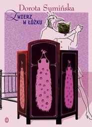 okładka Zwierz w łóżku, Ebook | Dorota Sumińska