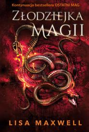 okładka Złodziejka magii, Ebook | Lisa Maxwell