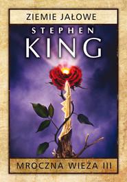 okładka Mroczna Wieża III: Ziemie jałowe, Ebook   Stephen King