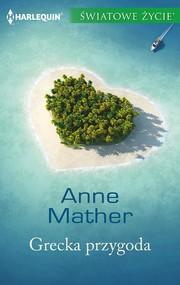 okładka Grecka przygoda, Ebook | Anne Mather