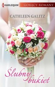 okładka Ślubny bukiet, Ebook | Cathleen Galitz