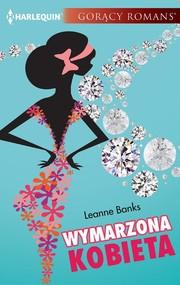 okładka Wymarzona kobieta, Ebook | Leanne Banks