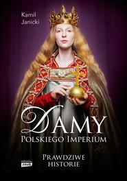 okładka Damy polskiego imperium, Ebook | Kamil Janicki