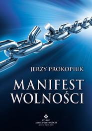 okładka Manifest wolności, Ebook | Prokopiuk Jerzy