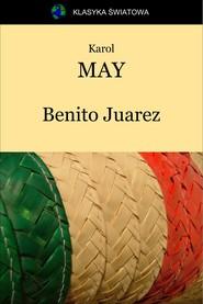 okładka Benito Juarez, Ebook   Karol May