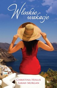 okładka Włoskie wakacje, Ebook | Sarah Morgan, Christina Hollis