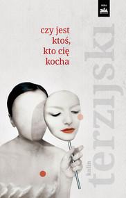 okładka Czy jest ktoś, kto cię kocha?, Ebook | Kalin Terzijski