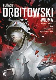 okładka Widma, Ebook | Łukasz Orbitowski