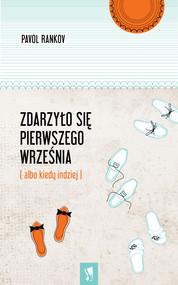 okładka Zdarzyło się pierwszego września, Ebook | Pavol Rankov