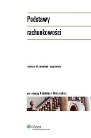 okładka Podstawy rachunkowości (wyd. VI), Ebook | Kazimiera Winiarska