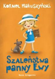 okładka Szaleństwa panny Ewy, Ebook | Kornel Makuszyński