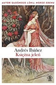 okładka Księżna jeleń, Ebook | Andrés Ibáńez