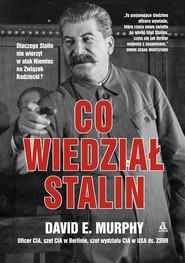 okładka Co wiedział Stalin, Ebook | David E. Murphy