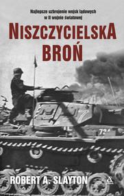 okładka Niszczycielska broń, Ebook | Robert A. Slayton