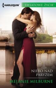 okładka Niebo nad Paryżem, Ebook | Melanie Milburne