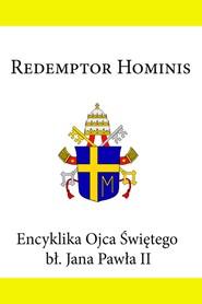 okładka Encyklika Ojca Świętego Jana Pawła II Redemptor Hominis, Ebook   Jan Paweł II
