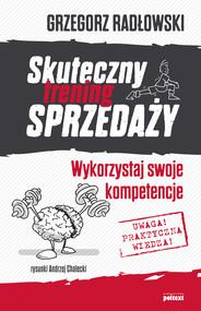 okładka Skuteczny trening sprzedaży, Ebook | Grzegorz Radłowski