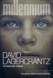 okładka Millennium (#4). Co nas nie zabije, Ebook | David Lagerkrantz